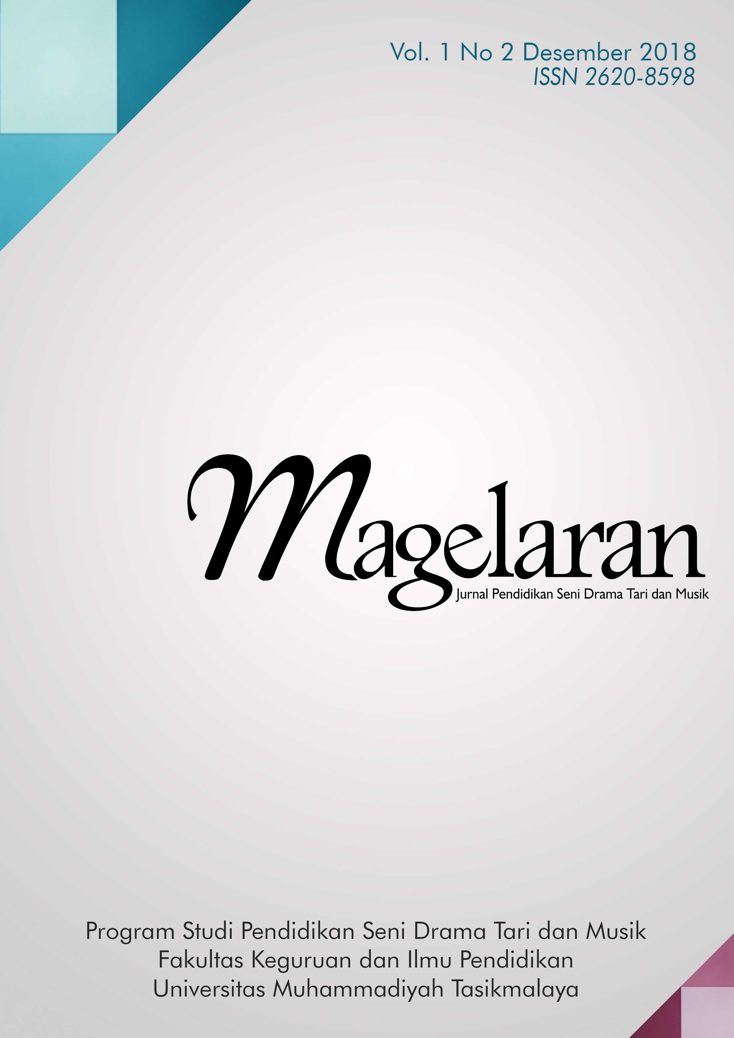View Vol. 1 No. 2 (2018): Magelaran: Jurnal Pendidikan Seni Vol. 1, No. 2, Desember 2018